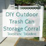 DIY Outdoor Trash Can Storage