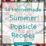 14 Homemade Summer Popsicle Recipes